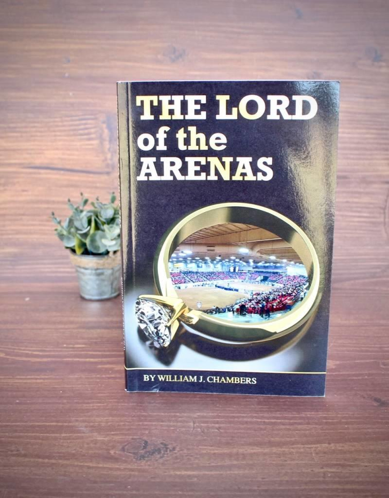 Capital Hatters The Lord of the Arenas by William Chambers