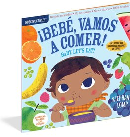 Workman Publishing Indestructibles: Bebé, vamos a comer!