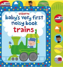 Usborne Baby's Very 1st Noisy Book Trains