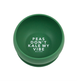 Bella Tunno Wonder Bowl Peas Don't Kale My Vibe