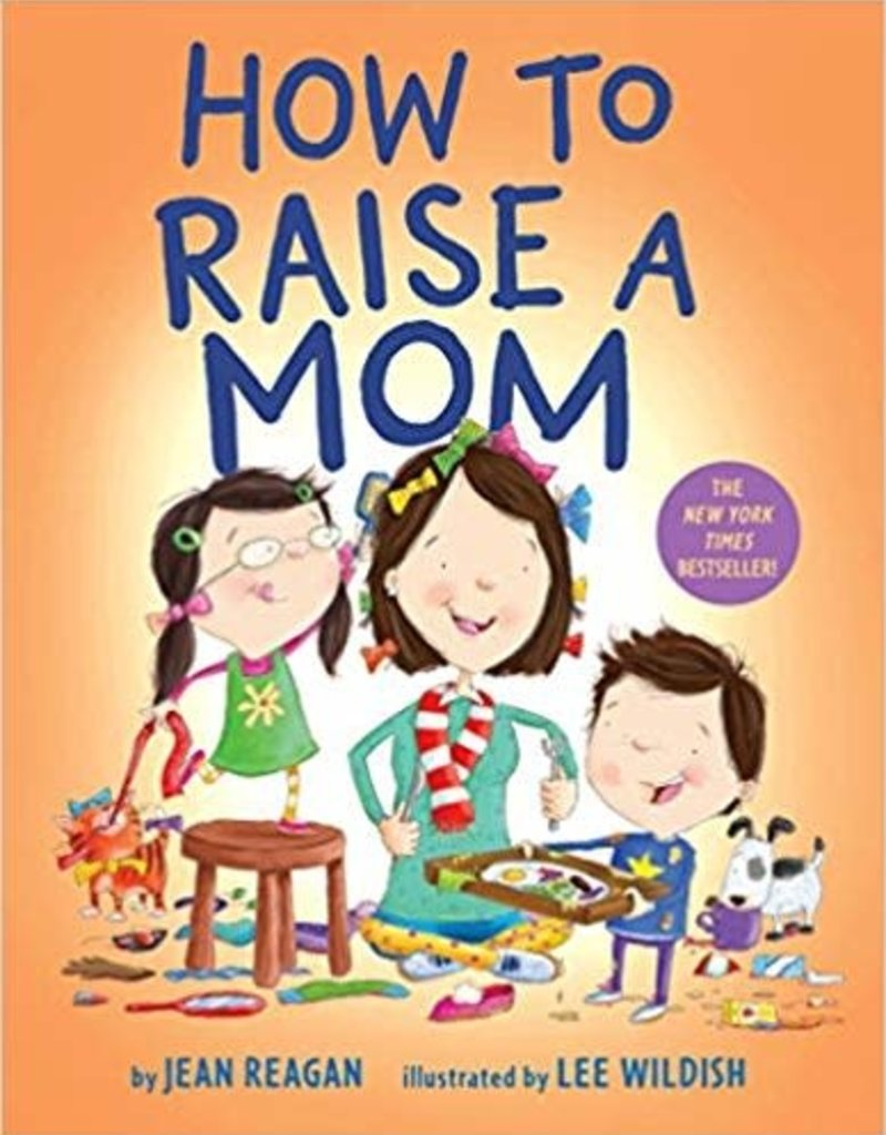 Random House Publishing How to Raise a Mom Board Book