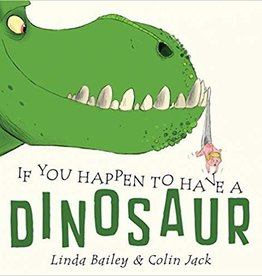 Random House Publishing If You Happen to Have a Dinosaur