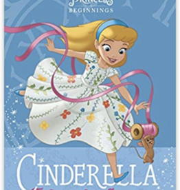 Random House Publishing Disney Beginnings: Cinderella Takes the Stage