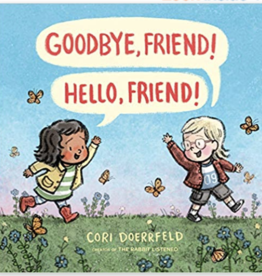 Random House Publishing Good Bye Friend, Hello Friend