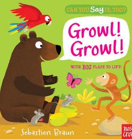 Random House Publishing Can You Say It Too? Growl, Growl