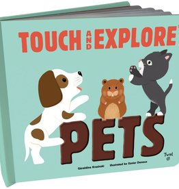 Chronicle Books Touch and Explore Pets