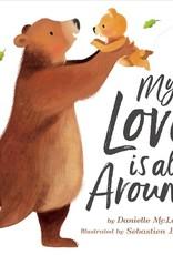 Random House Publishing My Love is All Around