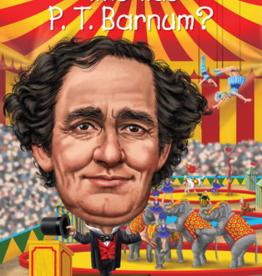 Random House Publishing Who Was PT Barnum?