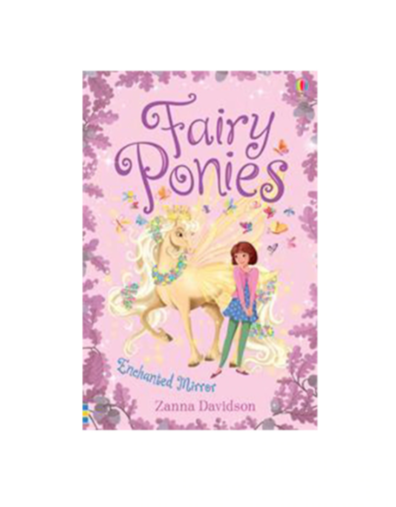 Usborne Fairy Ponies: Enchanted Mirror
