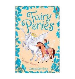 Usborne Fairy Ponies: Unicorn Prince #5