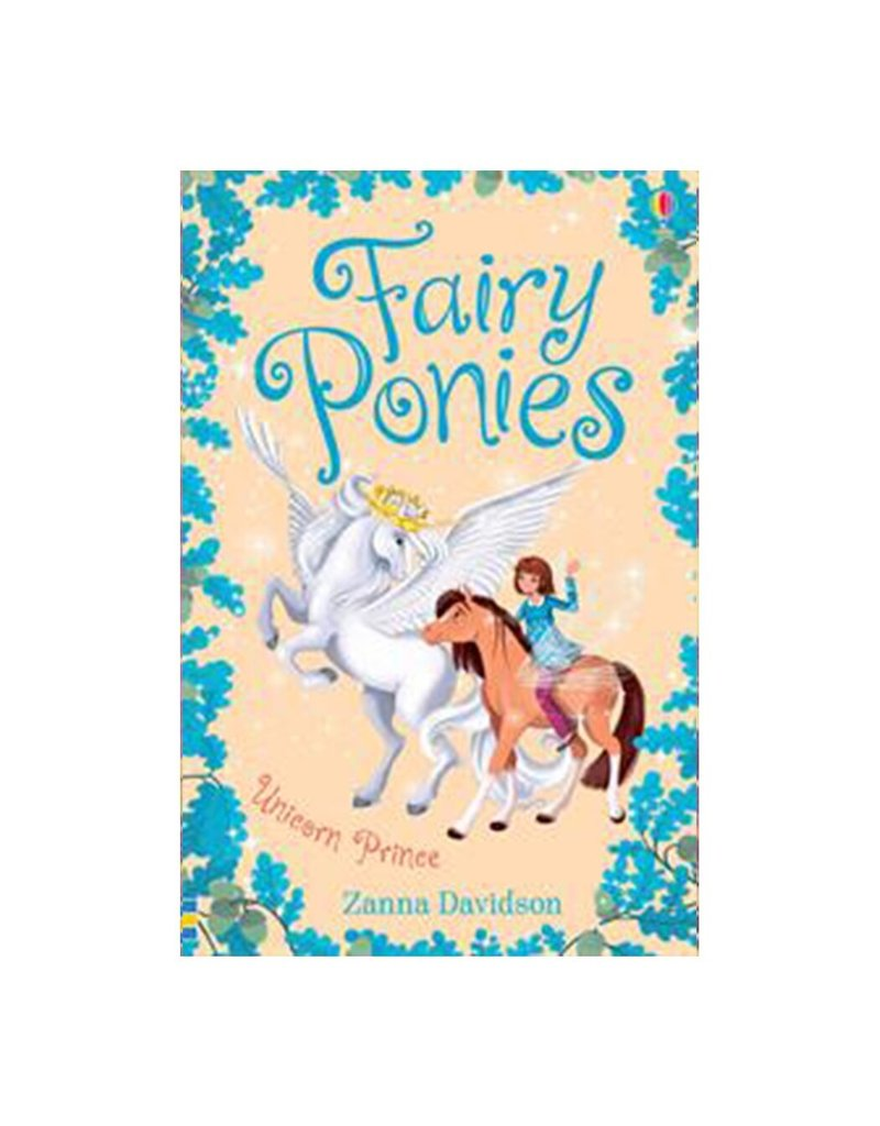 Usborne Fairy Ponies: Unicorn Prince