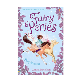 Usborne Fairy Ponies: Pony Princess #4