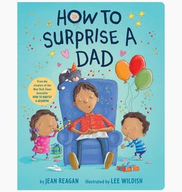 Random House Publishing How to Surprise a Dad Board Book