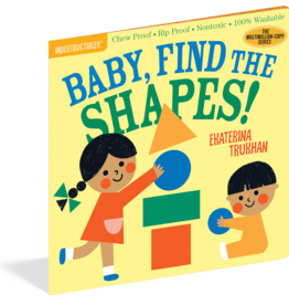 Workman Publishing Indestructibles: Baby, Find the Shapes!