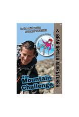 Usborne Bear Grylls Adventures, The Mountain Challenge