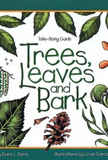 Take Along Guide Trees, Leaves and Bark
