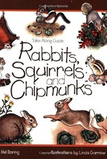 Take Along Guide Rabbits, Squirrels and Chipmunks
