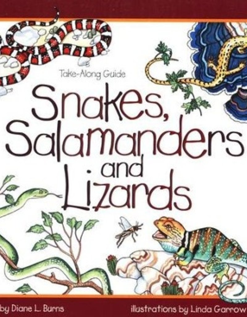 Take Along Guide Snakes, Salamanders and Lizards