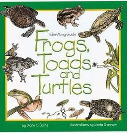 Take Along Guide Frogs, Toads, and Turtles