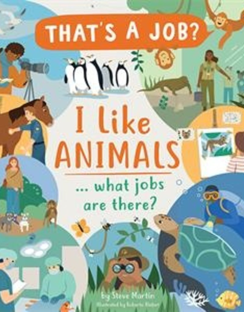 Usborne I Like Animals... What Jobs are There?