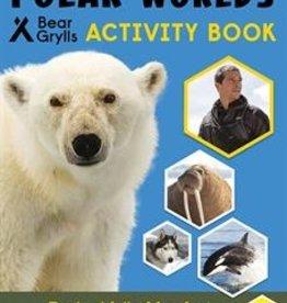 Usborne Bear Grylls, Polar Worlds Activity Book