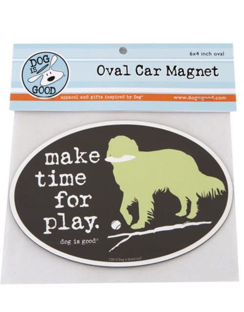 Dog Is Good Magnet Make Time for Play