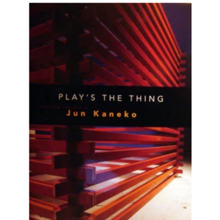 Play's the Thing: Reading the Art of Jun Kaneko