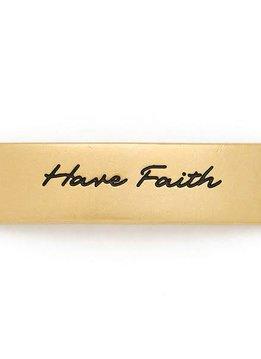 Gold Engraved Have Faith Sentiment