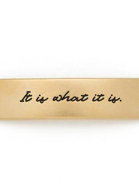 Lenny & Eva Gold Engraved It Is What it is Sentiment