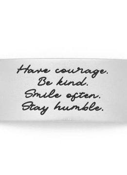 Lenny & Eva Silver Engraved Have Courage Be Kind Sentiment
