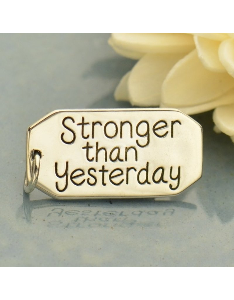 Sterling Silver Stronger Than Yesterday Charm