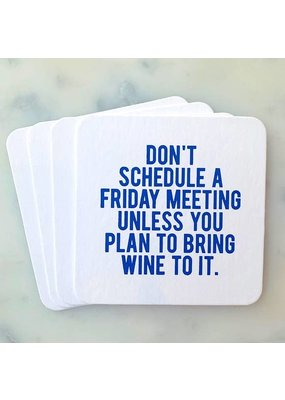 Sipping This Don't Schedule a Friday Meeting Coaster Pack