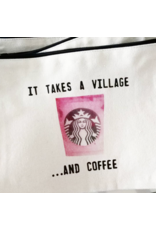 Marcia Made It It Takes a Village & Coffee Pouch