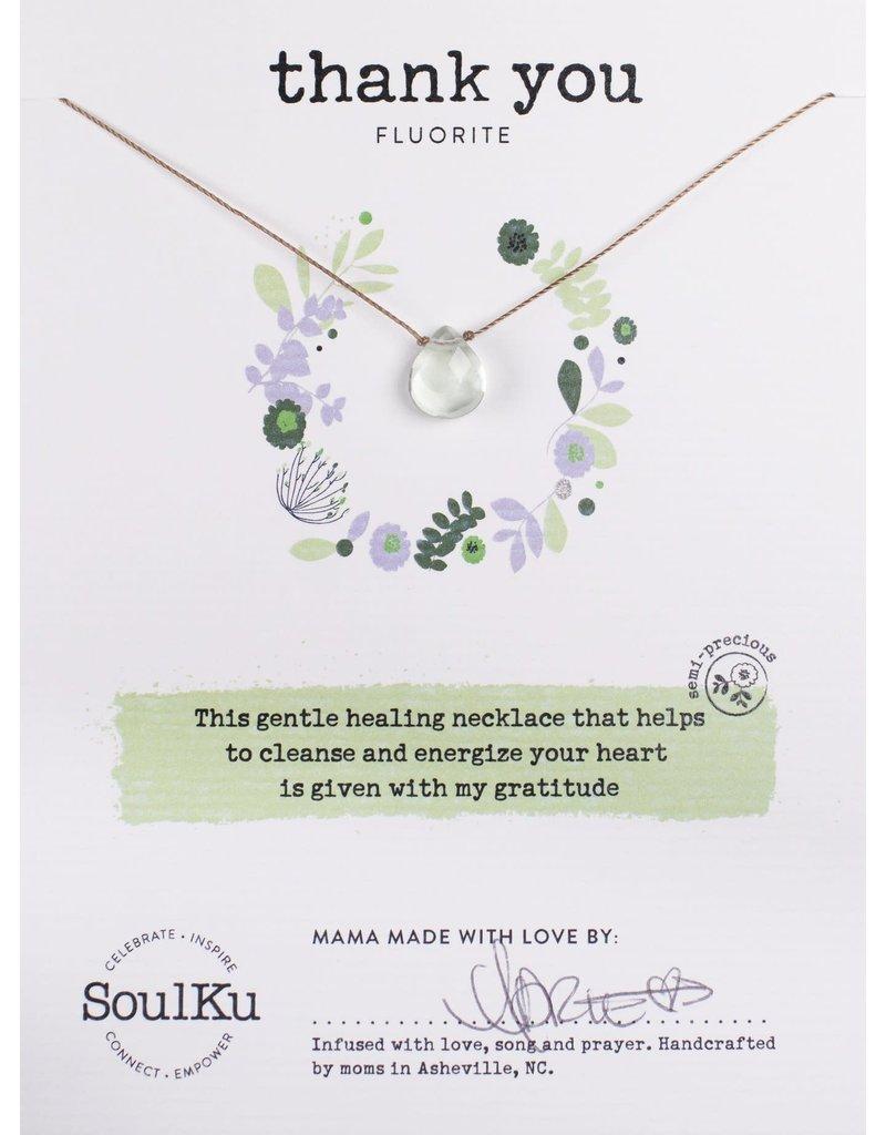SoulKu Fluorite Soul-Full Thank You Necklace