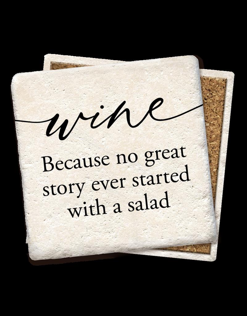 Tipsy Coasters Wine Because No Great Story Coaster