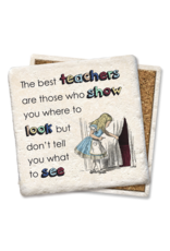 Tipsy Coasters The Best Teachers Are Those Who Show Coaster