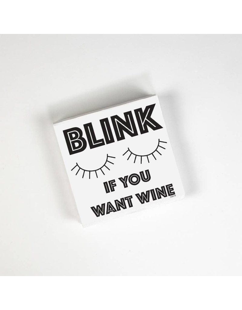 Twisted Wares Blink If You Want Wine Cocktail Napkins