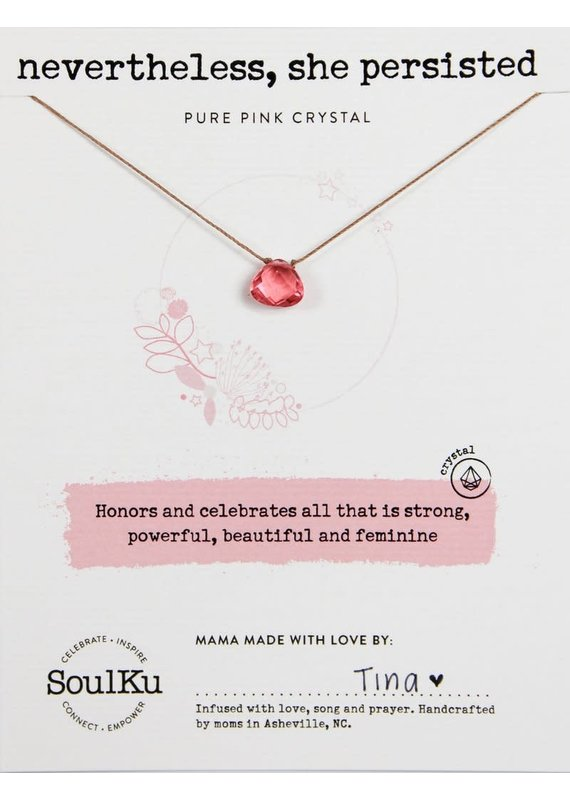 SoulKu Pure Pink Crystal Soul Shine She Persisted Necklace