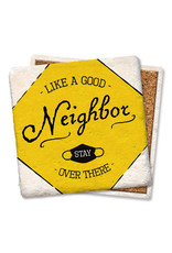 Tipsy Coasters Like a Good Neighbor Coaster