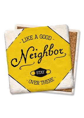 Tipsy Coasters Like a Good Neighbor Coaster