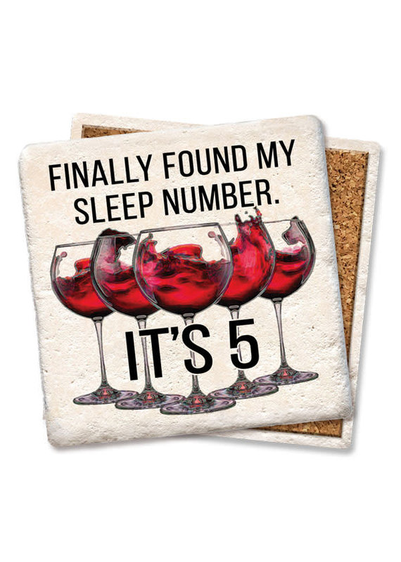 Tipsy Coasters Finally Found My Sleep Number Coaster