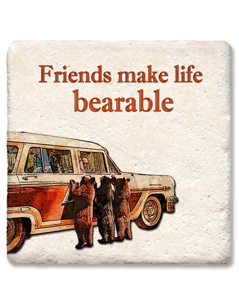 Tipsy Coasters Friends Make Life More Bearable Coaster