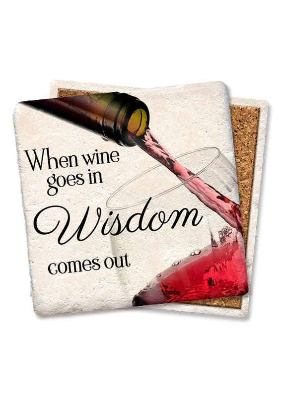 Tipsy Coasters When Wine Goes in Wisdom Comes Coaster