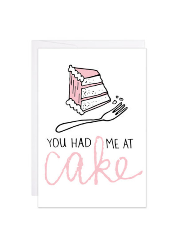 9th Letter Press You had me at Cake Mini Card