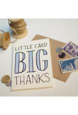 9th Letter Press Big Thanks Mini Card