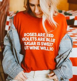 friday + saturday roses are red, wine will do tee FINAL SALE