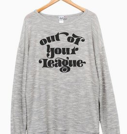LivyLu out of your league terry loop sweatshirt