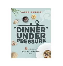 dinner under pressure