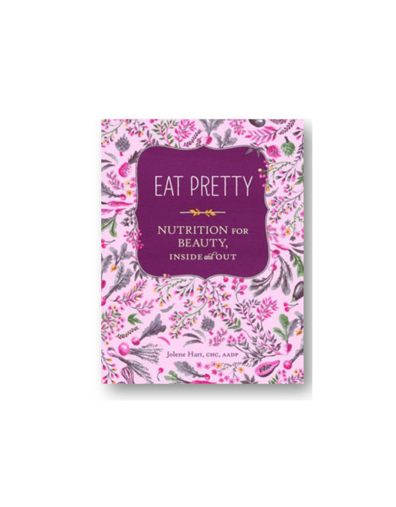 eat pretty nutrition for beauty inside & out