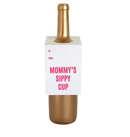 chez gagne mommy's sippy cup wine tag FINAL SALE